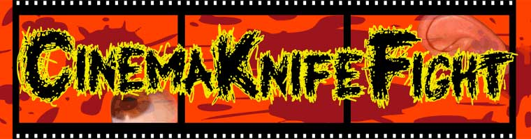 Cinema Knife Fight