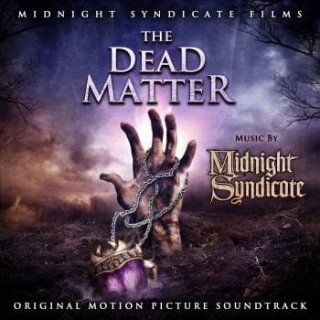 The Dead Matter: Original Motion Picture Soundtrack (2010) album art