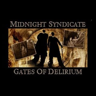 Midnight Syndicate Gates of Delirium poster by Mark Rakocy