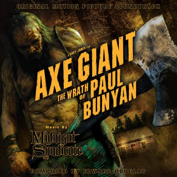 Axe Giant: The Wrath of Paul Bunyan (Original Motion Picture Soundtrack) (2013) album art