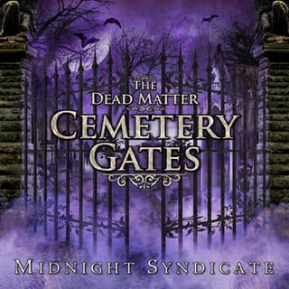 The Dead Matter Cemetery Gates album by Midnight Syndicate