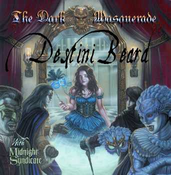 The Dark Masquerade EP by Destini Beard with Midnight Syndicate