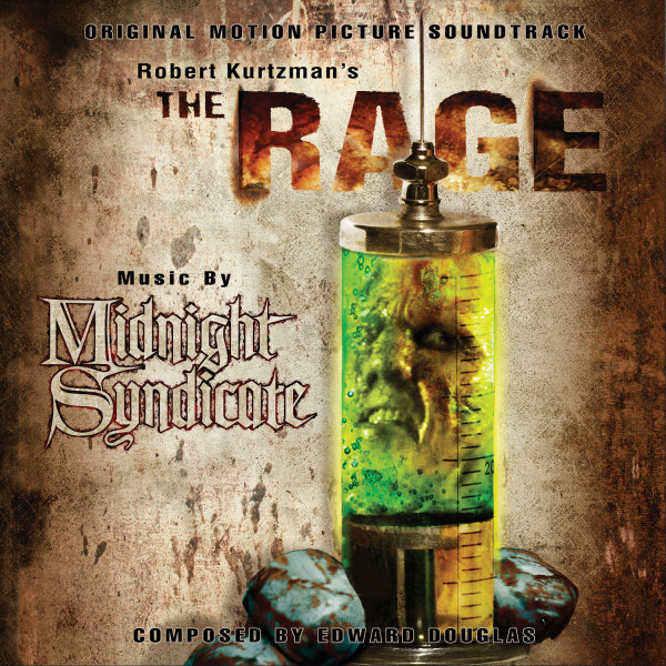 The Rage Original Motion Picture Soundtrack album by Midnight Syndicate, composed by Edward Douglas