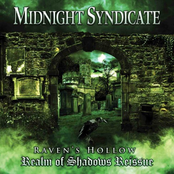 Raven's Hollow: Realm of Shadows Reissue by Midnight Syndicate