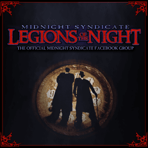 Legions of the Night Official Midnight Syndicate Facebook Group